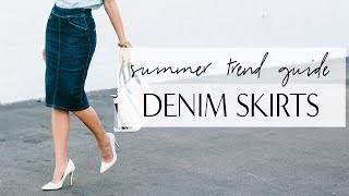How to Wear DENIM SKIRTS I Summer Trend Guide