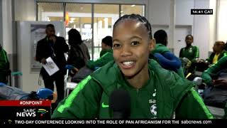 Banyana Arrive In France Ahead Of Maiden World Cup