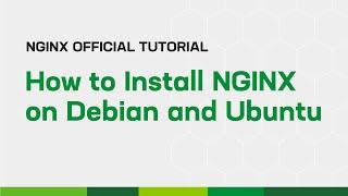 How to Install NGINX on Debian and Ubuntu