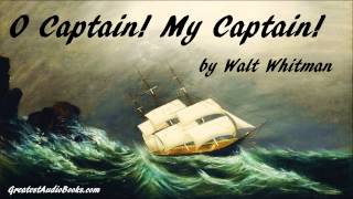 O CAPTAIN! MY CAPTAIN! by Walt Whitman - FULL AudioBook (Poem) | GreatestAudioBooks.com