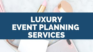 3 Tips For Creating A High End Event Planning Business