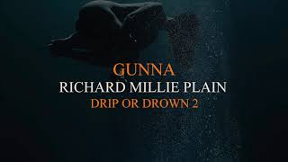Gunna - Richard Millie Plain [Official Audio]