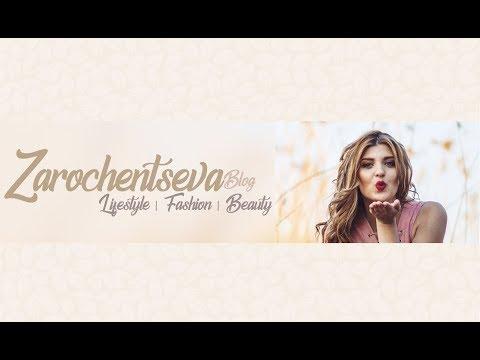 Трейлер канала Zarochentseva BLOG