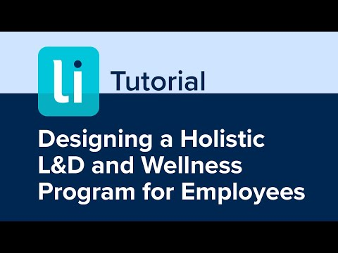 Designing a Holistic L&D and Wellness Program for Employees ...