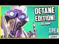 Apex Legends Octane Edition First Look & Gameplay!
