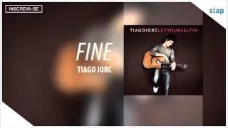 Tiago Iorc - Fine (Audio)