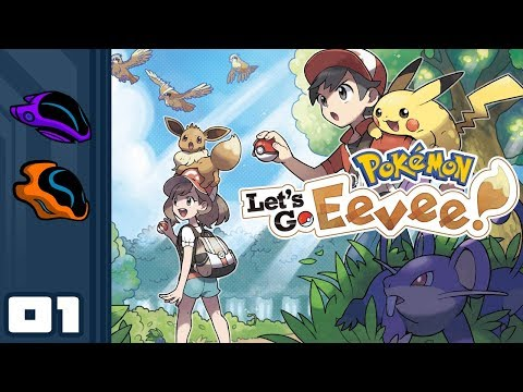 Let's Play Pokemon: Let's Go Eevee [Co-Op] – Switch Gameplay Part 1 – Chelle, Eevee Chooses You!