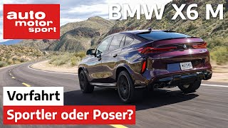 BMW X6 M Competition: Spitzensportler oder Statussymbol? – Review/Fahrbericht | auto motor und sport