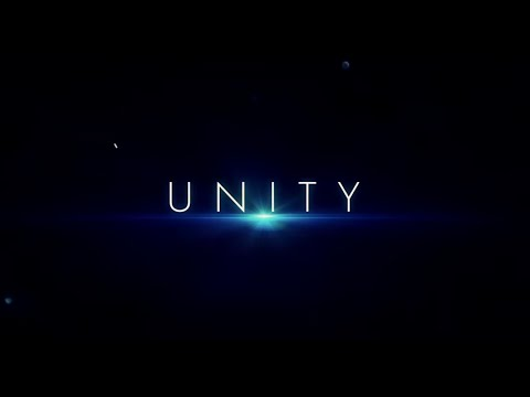 Unity Unity (Official Trailer)