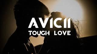 Avicii   Tough Love (Feat. Agnes & Vargas & Lagola)