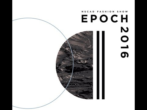 NSCAD Epoch Fashion Show 2016