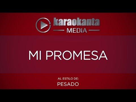 Mi promesa Grupo Pesado