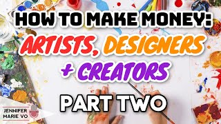 How to Make Money Online Selling Digital Art, Graphics, Crafts, Printables, Logos, & More! | Part 2