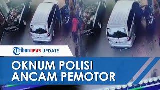 Viral Video Diduga Oknum Polisi Ancam Tembak Pengendara Motor, Tak Terima Jalannya Dihalangi