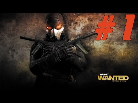Wanted - Weapons of Fate.  Прохождение #1 [Крутим пули]
