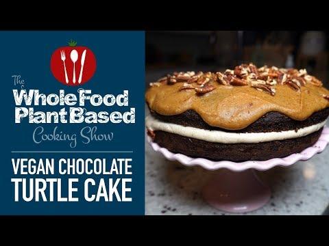 Chocolate Turtle Cake Recipe : Vegan Gluten Free Whole Food Plant Based