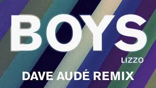 Lizzo - Boys (Dave Audé Remix)
