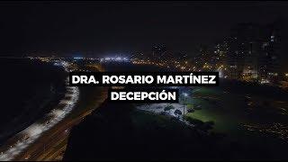 Decepción - Dra. Rosario Martínez