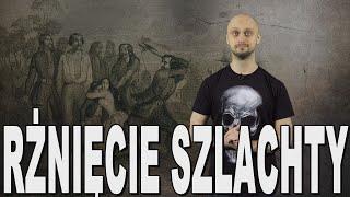 Rżnięcie szlachty – rabacja galicyjska. Historia Bez Cenzury