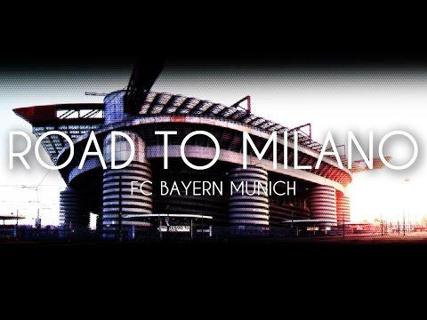 FC Bayern München - Road to Milano | Champions League 2015-16