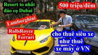 Lộ mặt ông trùm đảo cọ Dubai - Khoa Pug nể độ chịu chơi của Atlantis khi Lamborghini chỉ để cho thuê