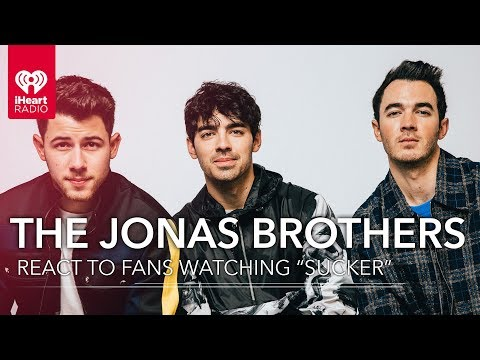 "The Jonas Brothers React To Fans Watching ""Sucker"" Video For The First Time!"