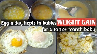 Egg  recipes for your infant (6 to 12+ months) gain baby weight with egg