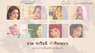[Karaoke/Thaisub] Girls' Generation (SNSD) - Love is Bitter