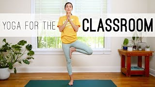 Yoga For The Classroom - Yoga With Adriene