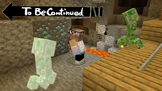 To Be Continued in Minecraft #By Scooby craft gameplay