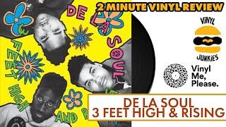 2 Minute Vinyl Review #7 | De La Soul - 3 Feet High & Rising