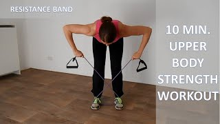 10 Minute Upper Body Strength Workout – Back, Shoulders and Arms Workout Using A Resistance Band by FitnessType