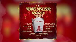 CHINESE FOOD RIDDIM MIX [BY DJ LYON KING]