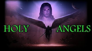 HOLY ANGELS. Angels Among Us.Late Night Special.