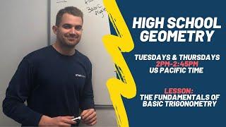 High School Geometry - The Fundamentals Of Basic Trigonometry