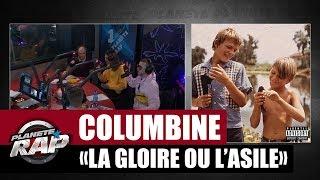 "[Exclu] Columbine ""La gloire ou l"