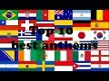 Top 10 Best National Anthems