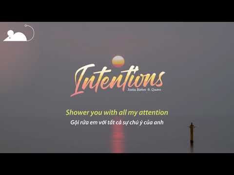 [Vietsub+Lyrics] Justin Bieber - Intentions feat. Quavo