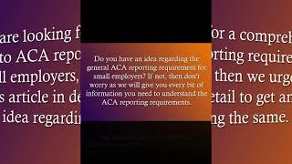 ACA Reporting made Easy for Small Employers: Contact Us Today!