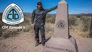 CDT Thru Hike 2018 Ep 1 -  Crazy Cook to Lordsburg - Continental Divide Trail Documentary