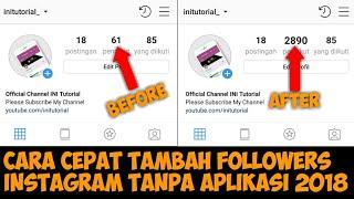 Cara Menambah Followers Instagram Terbaru 2018 | Part 1