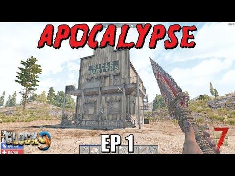 7 Days To Die - Apocalypse EP1 (Alpha 18)