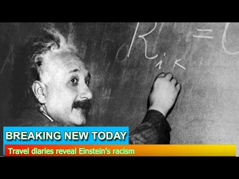 Breaking News - Travel diaries reveal Einstein's racism