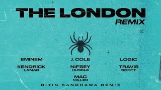 The London Remix   Eminem, Kendrick Lamar, Mac Miller, Logic, Nipsey Hussle, J. Cole, Travis Scott