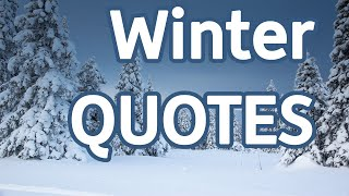 12 Quotes About Winter | Winter Beautiful Quotes