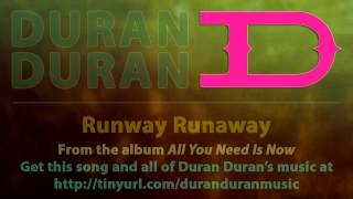 Duran Duran - Runway Runaway