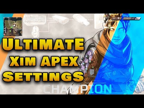 Ultimate Xim Apex Settings | APEX Legends | Settings and Config