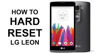 How To Hard Reset LG Leon LTE - Master Reset
