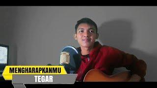 TEGAR   MENGHARAPKANMU Cover Gitar (Official Lyric)