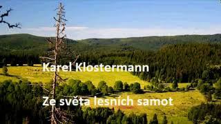 Karel Klostermann - Ze světa lesních samot - Antonín Kaška - 1. kapitola z audioknihy na Audiotéce